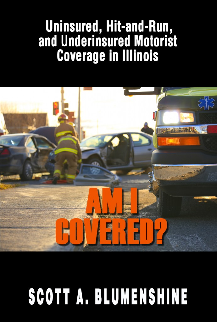 uninsured, hit-and-run and underinsured motorist coverage in Illinois