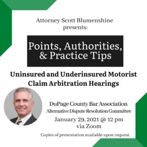 Scott Blumenshine Uninsured/Underinsured presentation Dupage Bar Association